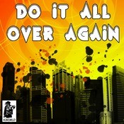 Do It All Over Again Songs