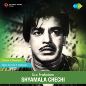 Shyamala Chechi Songs