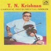T N Krishnan Violin Songs