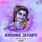 Krishna Jayanti Special - Tamil Songs Download: Krishna