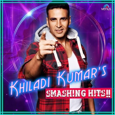Khiladi Kumar's Smashing Hits
