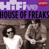 Rhino Hi-Five: House Of Freaks Songs