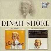 Dinah, Yes Indeed!/The Fabulous Hits Of Dinah Shore Songs