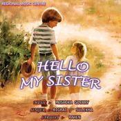 Hello My Sister Songs
