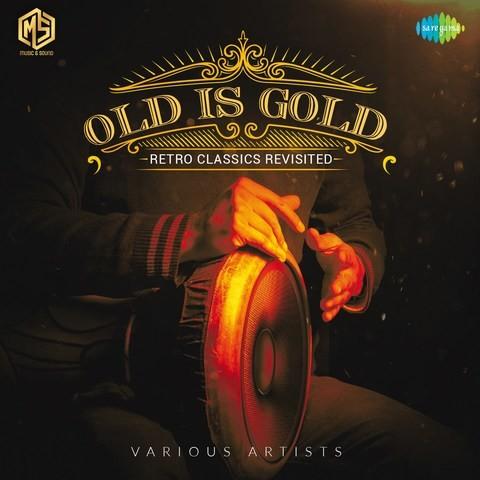Old is Gold - ये जिन्दगी उसी की है