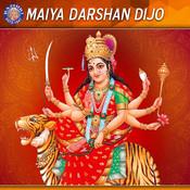 Durga Suktam MP3 Song Download- Maiya Darshan Dijo Durga