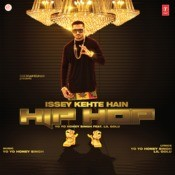 Issey Kehte Hain Hip Hop Song
