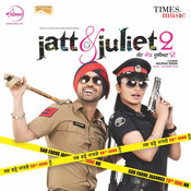 Jatt & Juliet 2 Songs