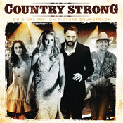 Country Strong (Original Motion Picture Soundtrack) Songs