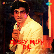 Dilsey Miley Dil Songs