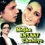 Mujhe Insaaf Chahiye Songs