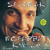 Mohabbat Kar Le Songs