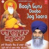 Baaj Guru Dooba Jag Sara Songs