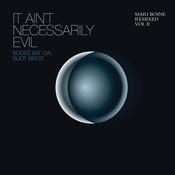 It Ain't Necessarily Evil (Mari Boine Remixed Vol II) Songs