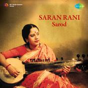 Saran Rani Sarod Songs