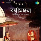 Varsha Mangal Tagore Songs Songs