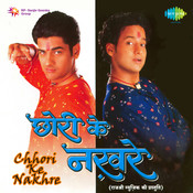 Chhori Ke Nakhre Songs