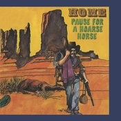 Pause For A Hoarse Horse Songs