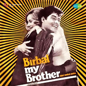 Birbal My Brother Songs
