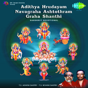 Adithya Hrudayam, Navagraha Ashtotharam And Graha Santi Songs