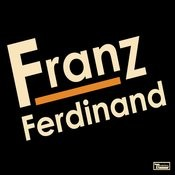 Franz Ferdinand (Special Edition Version) Songs