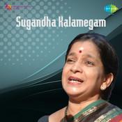 Sugandha Kalamegam Vocal Songs