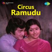 Circus Ramudu Songs