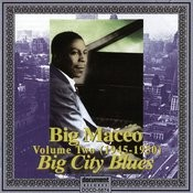 Big Maceo, Vol.2: Big City Blues (1945-1950) Songs