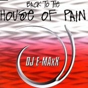Back To The House Of Pain Songs
