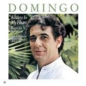 Plácido Domingo: Always In My Heart - Siempre En Mi Corazón Songs