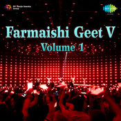 Farmaishi Geet V 1 Songs