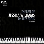 The Best Of Jessica Williams On Jazz Focus, Vol.1 Songs