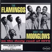 The Flamingos Meet The Moonglows On The Dusty Road Of Hits Songs
