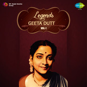 Legends Geeta Dutt Volume 1 Songs