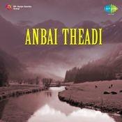 Anbai Theadi Songs