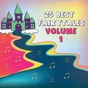 25 Best Fairytales, Vol.1 Songs