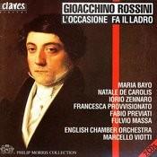 Gioacchino Rossini: L'Occasione Fa Il Ladro Songs