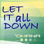 Let It All Down Songs