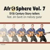 21st Century Story Tellers -  Afro Sphere Vol. 7 Songs