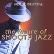 The Future of Smooth Jazz Songs