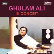Ghulam Ali In Concert Vol. 4 Songs