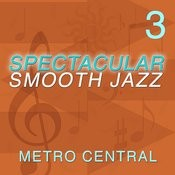 Spectacular Smooth Jazz 3 Songs