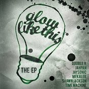 Glow Like This EP Songs