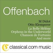 Jacques Offenbach, Orpheus In The Underworld Songs