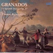 Granados: 12 Spanish Dances Op.37 Songs