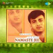 Namaste Ji Songs