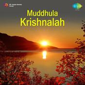 Muddhula Krishnalah Songs