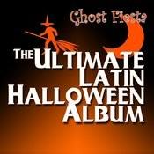 The Ultimate Latin Halloween Album Songs