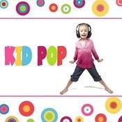 Kid Pop Songs