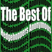 The Best Of Hedgehoppers Anonymous Songs
